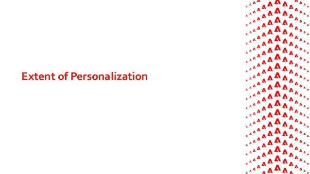 Extent of Personalization