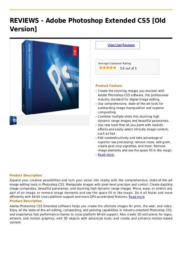 REVIEWS - Adobe Photoshop Extended CS5 [OldVersion]ViewUserReviewsAverage Customer Rating5.0 out of 5Product FeatureCreate...