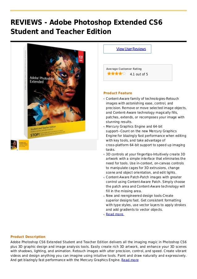 REVIEWS - Adobe Photoshop Extended CS6Student and Teacher EditionViewUserReviewsAverage Customer Rating4.1 out of 5Product...
