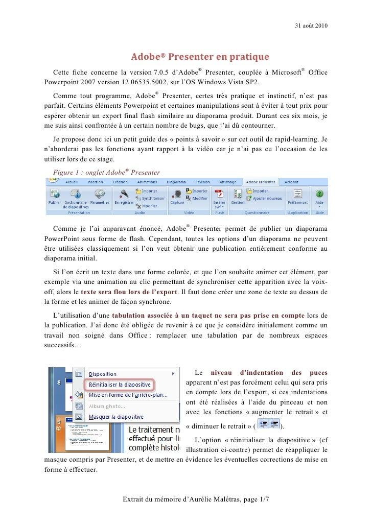 31 août 2010                                  Adobe® Presenter en pratique   Cette fiche concerne la version 7.0.5 d'Adobe...