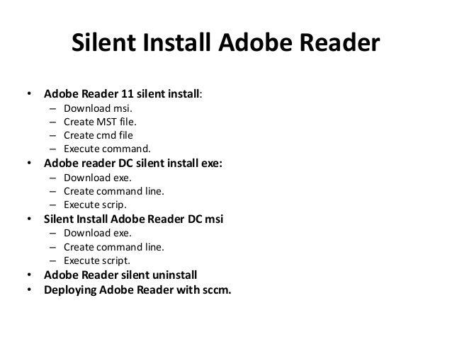 Silent install Adobe Reader DC