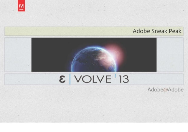 Adobe Sneak Peak - Introducing HTL @ Evovle'13