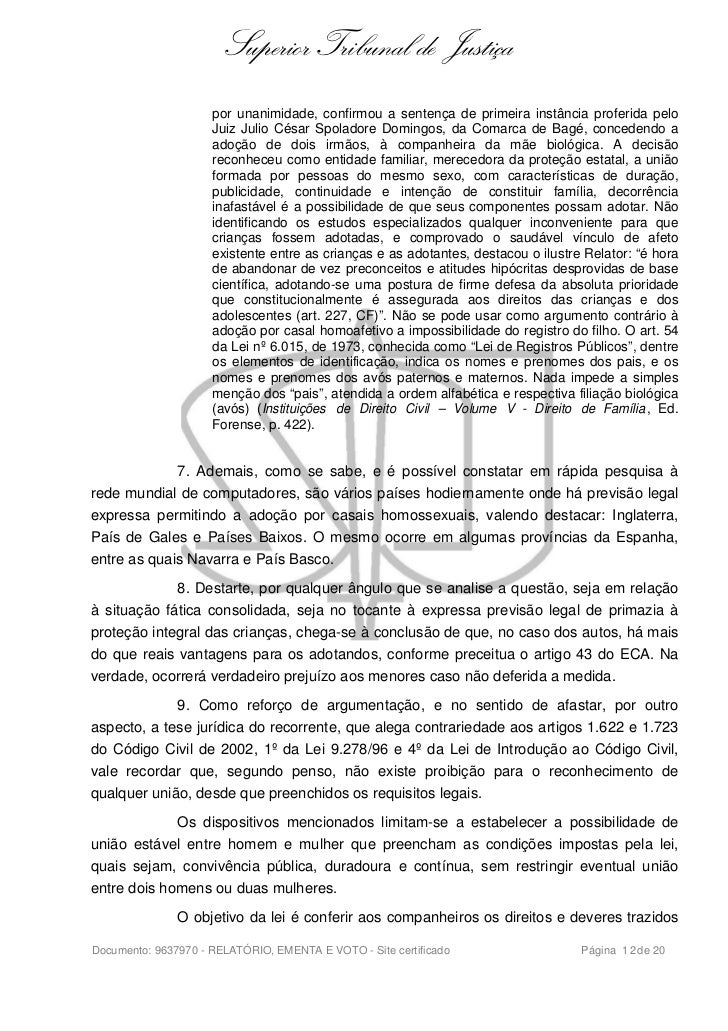 Superior Tribunal de Justiça                     por unanimidade, confirmou a sentença de primeira instância proferida pel...