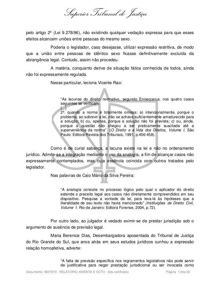 Superior Tribunal de Justiçapelo artigo 2º (Lei 9.278/96), não existindo qualquer vedação expressa para que essesefeitos a...