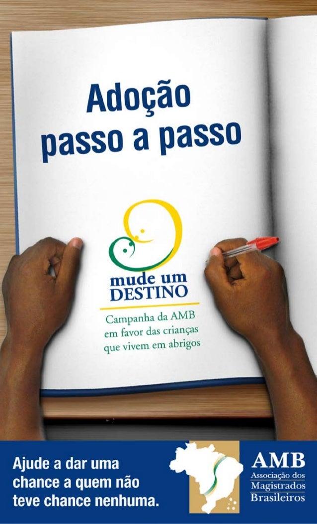 CARTILHAADOÇÃO DE CRIANÇAS E ADOLESCENTES DO BRASIL SUMÁRIOApresentaçãoIntroduçãoCapítulo I – O que é adoção de crianças ...