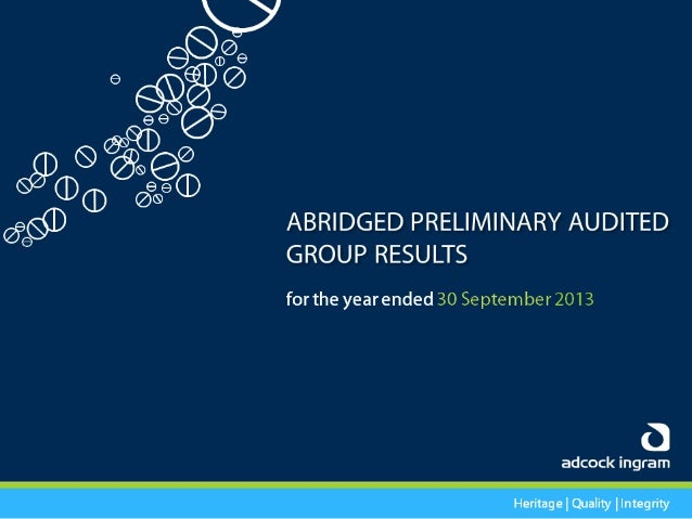 Adcock Ingram Audited Group Results 2013 - Presentation