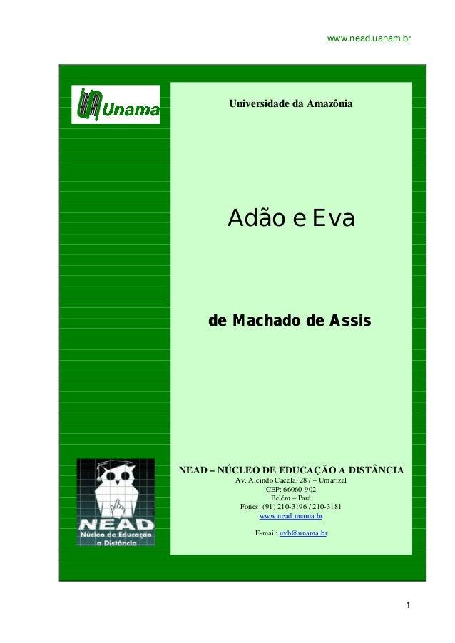 www.nead.uanam.br 1 Universidade da Amazônia Adão e Eva de Machado de Assisde Machado de Assis NEAD – NÚCLEO DE EDUCAÇÃO A...