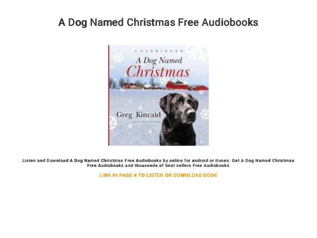 A Dog Named Christmas.A Dog Named Christmas Free Audiobooks