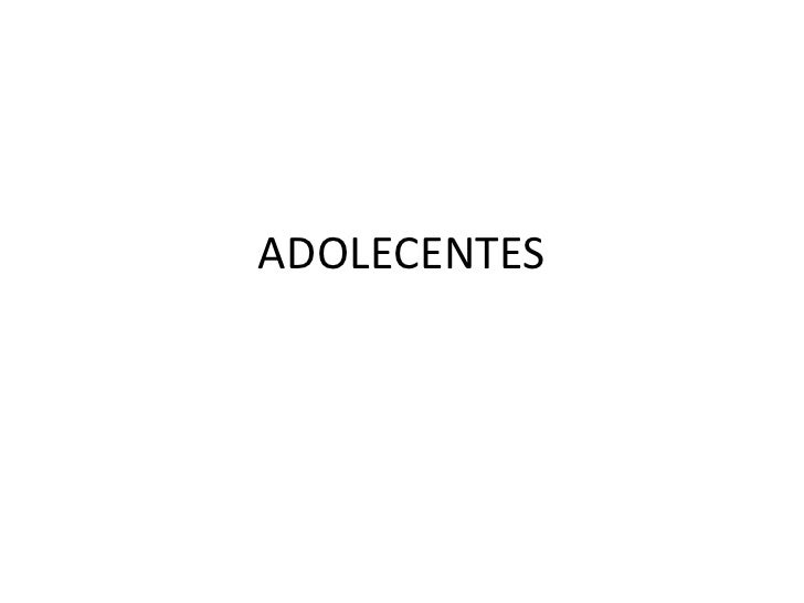 ADOLECENTES