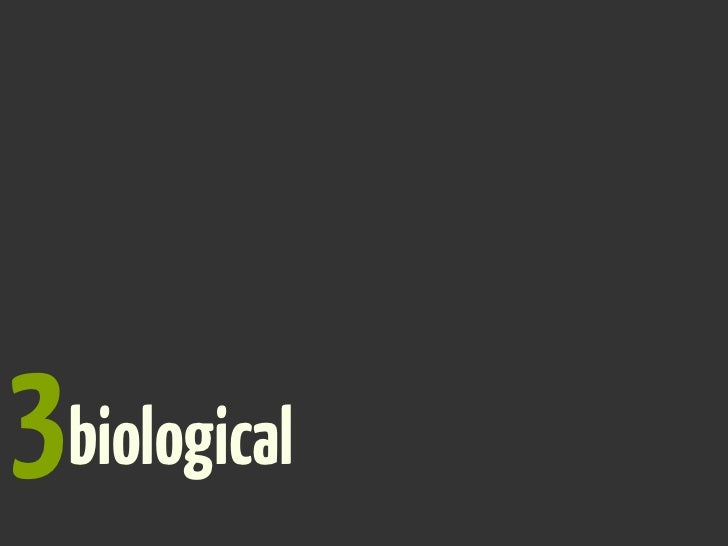 3biological?