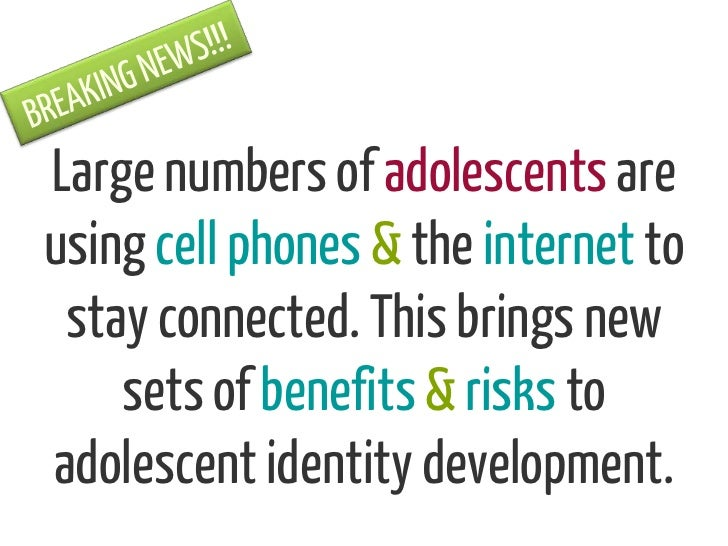 Large numbers of adolescents areusing cell phones & the internet to stay connected. This brings new    sets of benefits & ...