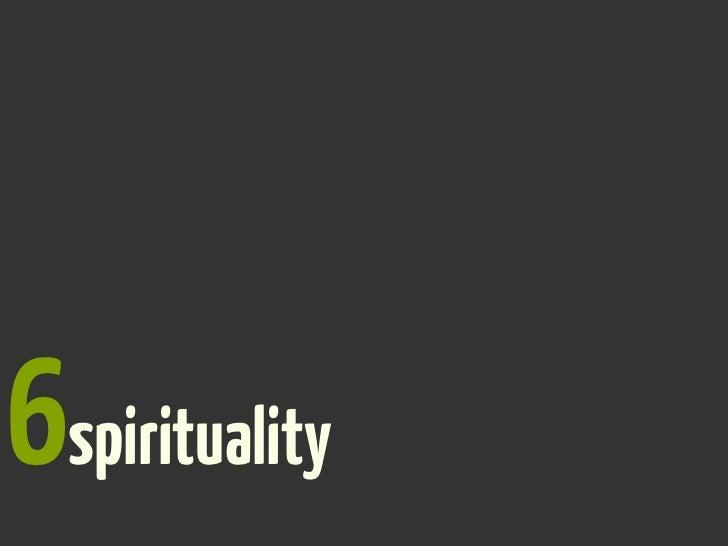 6spirituality?
