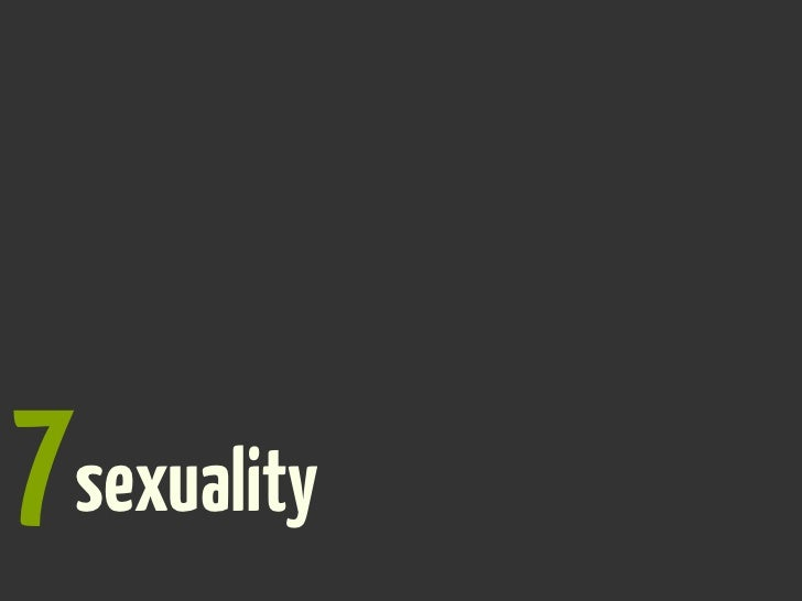 7sexuality?