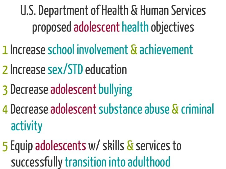 U.S. Department of Health & Human Services       proposed adolescent health objectives1 Increase school involvement & achi...