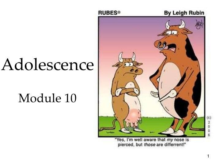 Adolescence  Module 10              1