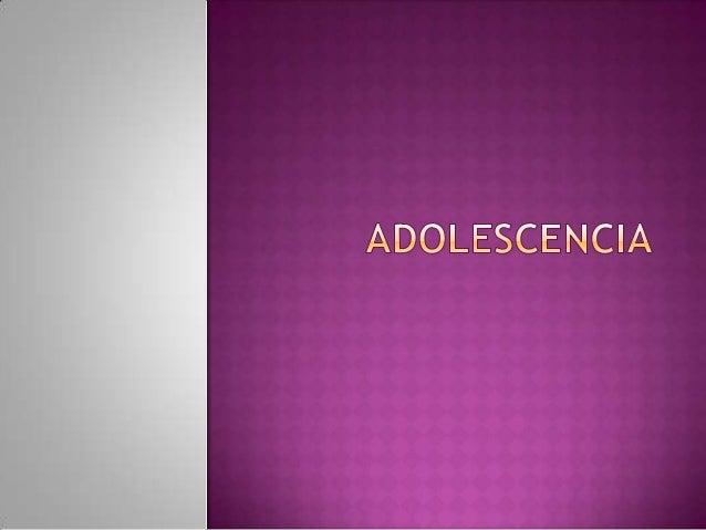  Bueno como todos saben la adolescencia es una etapa por la que pasamos todos pero absolutamente todos , entre mas o meno...