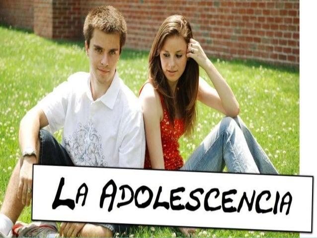 Índice-¿Qué es la adolescencia?         -Cambios físicos         -Cambios sexuales.         -Cambios psicológicos.-Intelig...