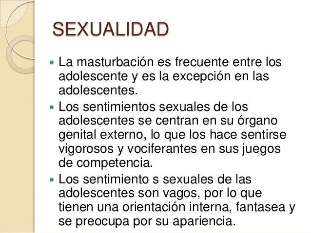 SEXUALIDAD Las actitudes de la madre son elfactor seguro para que la adolescenteacepte y se sienta orgullosa de sufeminid...