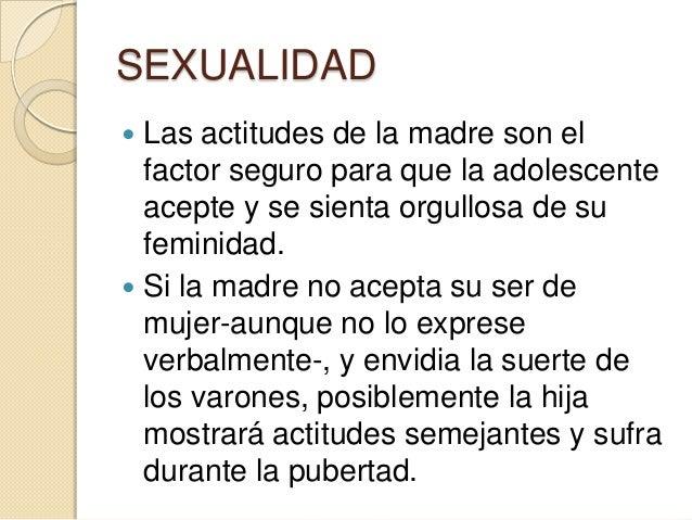 SEXUALIDAD Sentimientos de amor y de pasión, Desarrollo de relaciones más serias, Firme sentido de su identidadsexual, ...