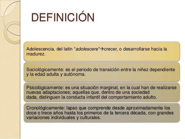 DEFINICIÓN Las palabras pubertad y pubescencia sederivan de las voces latinas pubertas laedad viril, y pubescere  cubri...