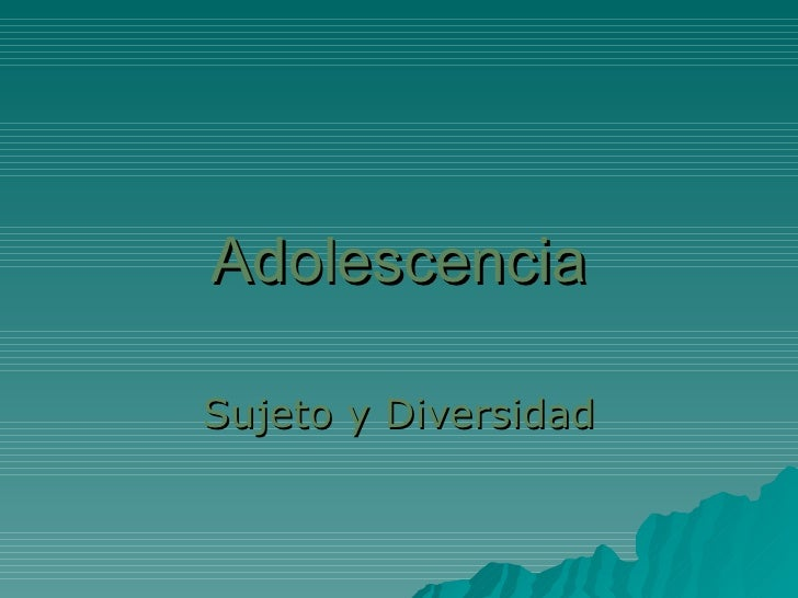 Adolescencia Sujeto y Diversidad