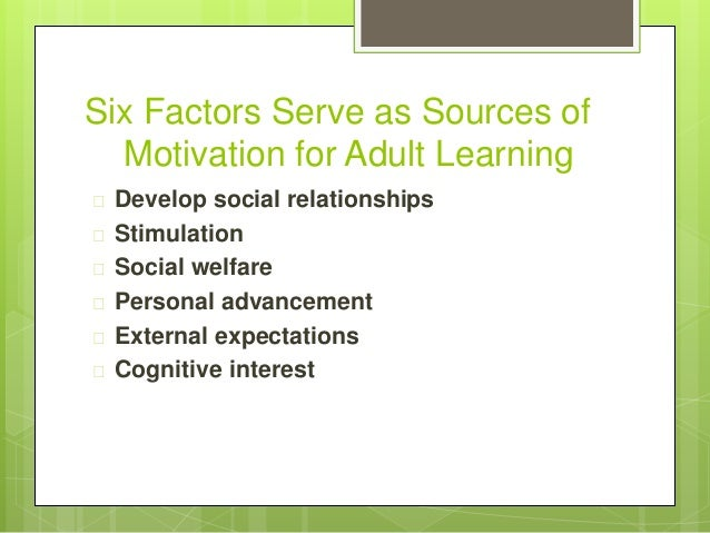 Motivation Of Adult Learners