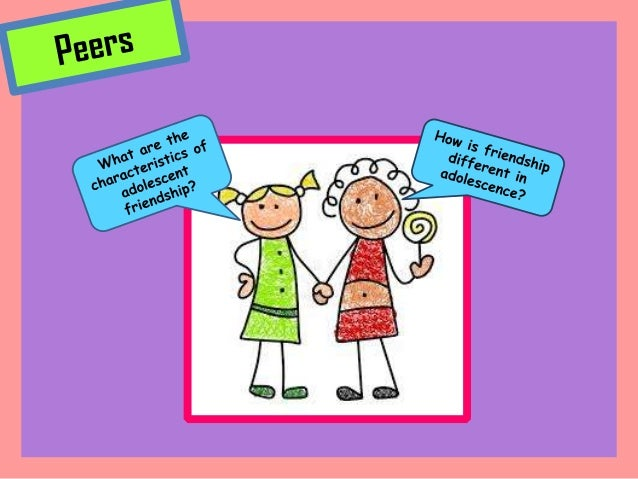 adolescent development peer influence Children's peer relationships have enormous influence  and human development, examines the role of peer relationships in child and adolescent development by tracking major research findings .