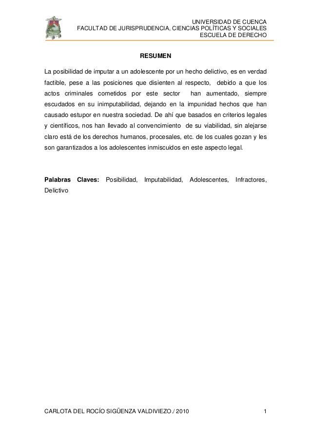 UNIVERSIDAD DE CUENCA FACULTAD DE JURISPRUDENCIA, CIENCIAS POLÍTICAS Y SOCIALES ESCUELA DE DERECHO CARLOTA DEL ROCÍO SIGÜE...