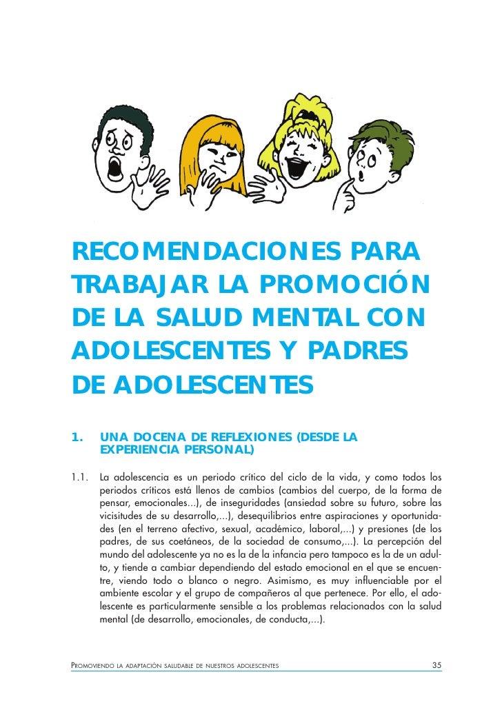 RECOMENDACIONES PARA TRABAJAR LA PROMOCIÓN DE LA SALUD MENTAL CON ADOLESCENTES Y PADRES DE ADOLESCENTES 1.     UNA DOCENA ...
