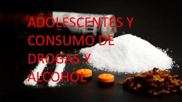 ADOLESCENTES Y CONSUMO DE DROGAS Y ALCOHOL