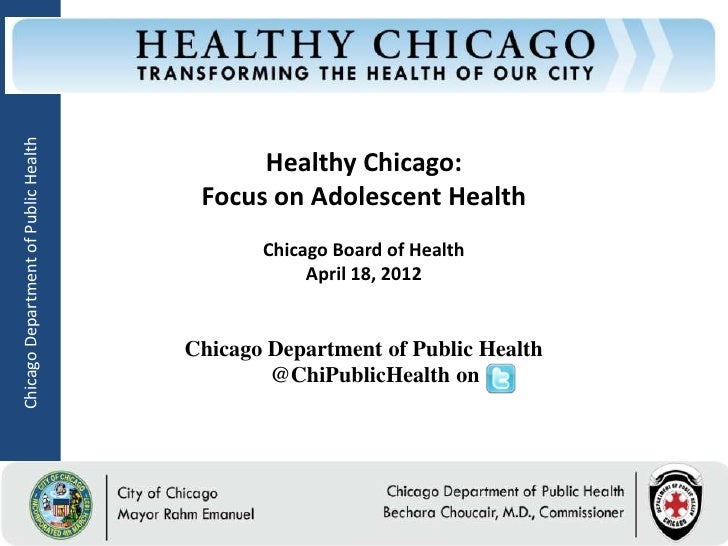 Chicago Department of Public Health                                                  Healthy Chicago:                     ...