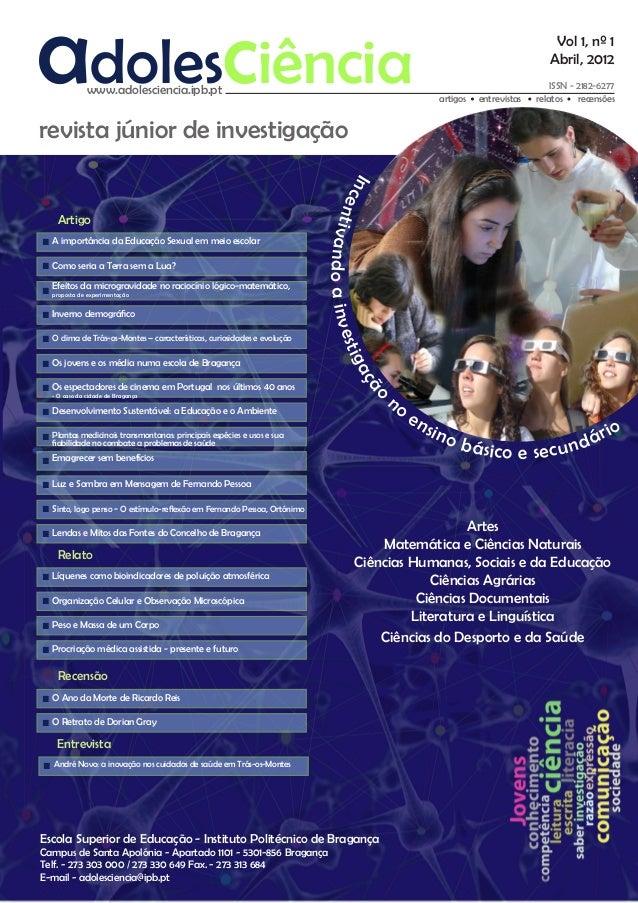 www.adolesciencia.ipb.pt  artigos  entrevistas  ISSN - 2182-6277 relatos recensões  cu  revista júnior de investigação In ...