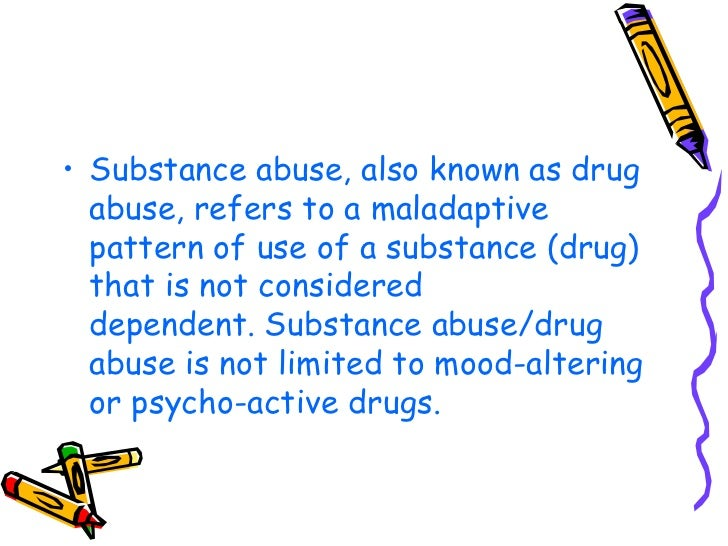 the issues of the misuse and abuse of mood altering substances Learn the risk factors and contributing factors of substance abuse mental health and the development of co-occurring disorders can amplify the side effects of drug and alcohol abuse many with issues such as depression the combination of mind-altering substances with mood disorders can.