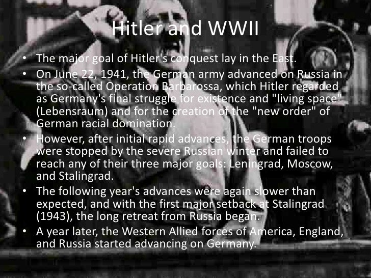 During The 1930S, Adolf Hitler'S Goal Was