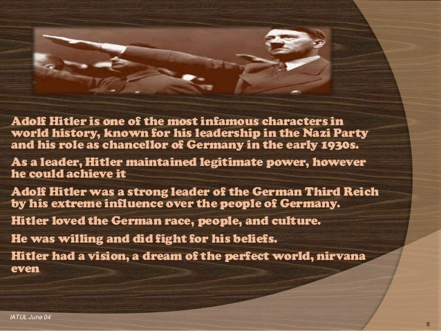 an analysis of adolf hitlers leadership during the war Early nazi leaders  first world war service of adolf hitler 20  tremendous casualties during the war, but hitler avoided many close calls and regularly .