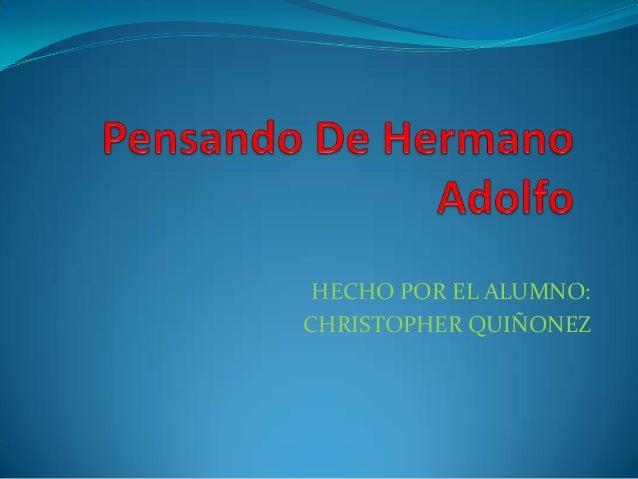 HECHO POR EL ALUMNO:CHRISTOPHER QUIÑONEZ
