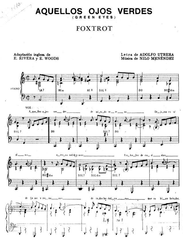 AQUELLOS  (GREEN  OJOS VERDES EYES)  FOXTROT  Letra de ADOLFO UTRERA Música de NILO M~N~NDEZ  Adaptaci6n inglesa. de E. R1...