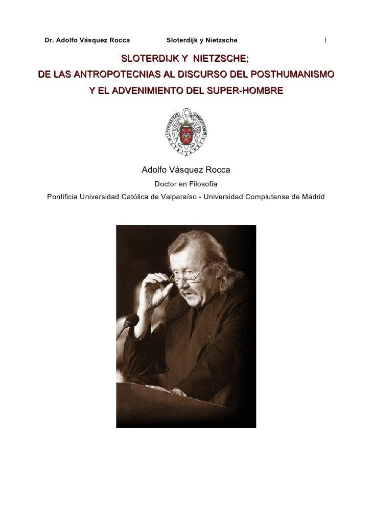 Dr. Adolfo Vásquez Rocca          Sloterdijk y Nietzsche                        1                      SLOTERDIJK Y NIETZS...