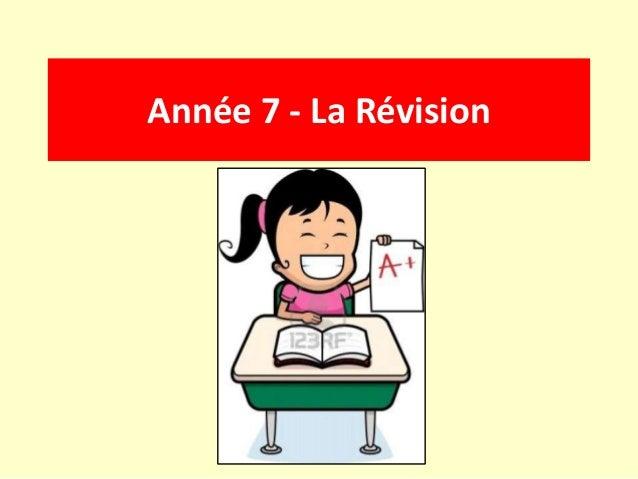 Année 7 - La Révision