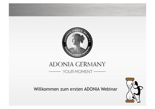 Willkommen zum ersten ADONIA Webinar1