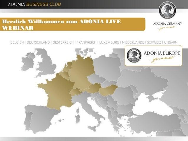 Herzlich Willkommen zum ADONIA LIVE WEBINAR