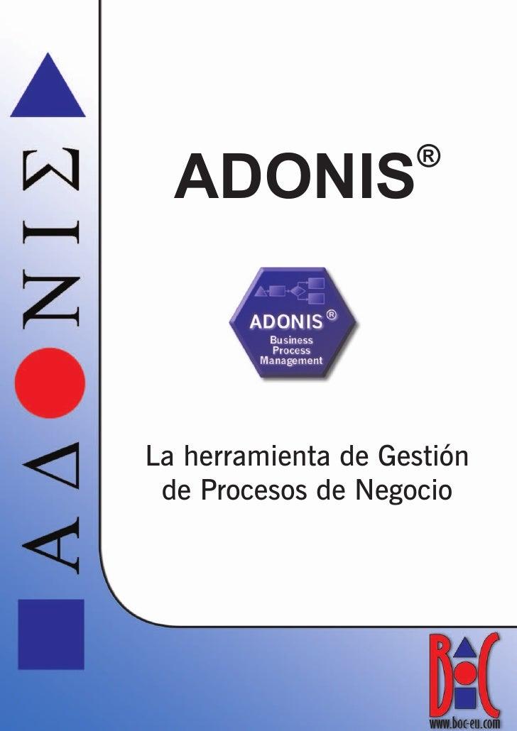 ®   ADONIS    La herramienta de Gestión  de Procesos de Negocio