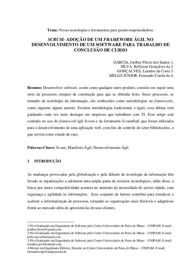 Tema: Novas tecnologias e ferramentas para gestão empreendedora.  SCRUM: ADOÇÃO DE UM FRAMEWORK ÁGIL NO DESENVOLVIMENTO DE...