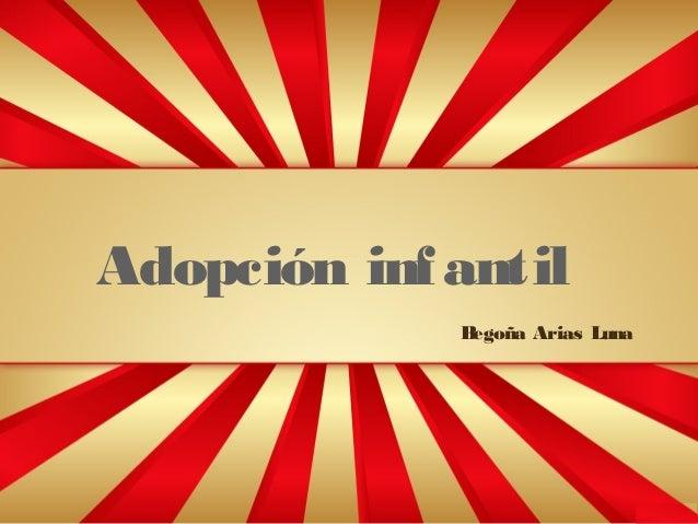 Adopción inf antil B egoña Arias Luna