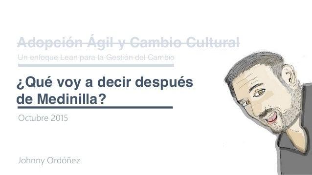 Adopción Ágil y Cambio Cultural: Lean Change Management Slide 2