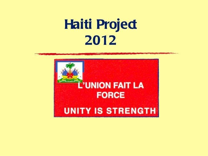 Haiti Project   2012