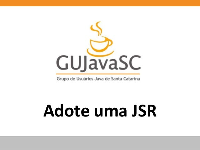 Adote uma JSR