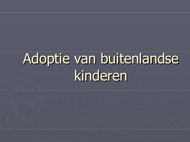 Adoptie van buitenlandse kinderen