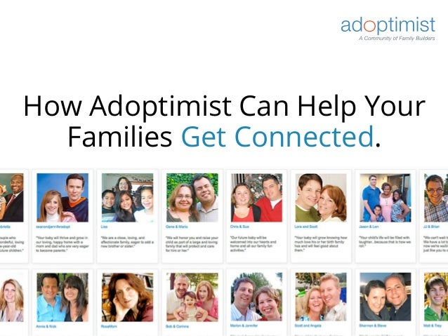 How Adoptimist Can Help YourFamilies Get Connected.