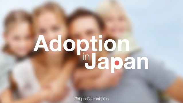 inJapan Adoption  Philipp Csernalabics